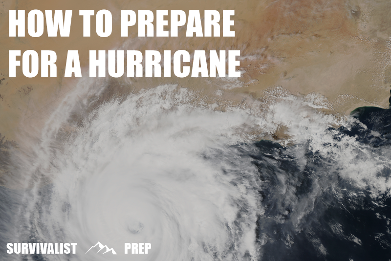 How To Prepare For A Hurricane Storm Survival For 2019