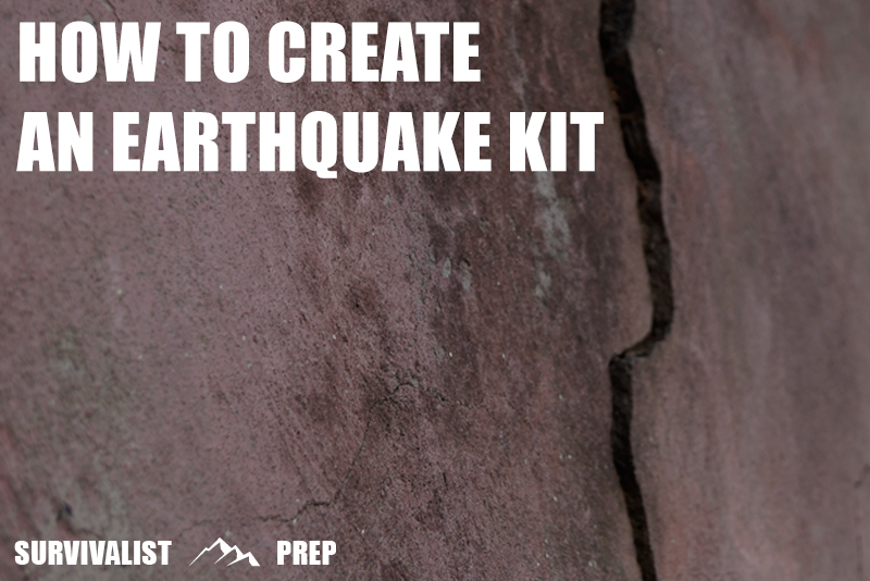 How to create an earthquake kit