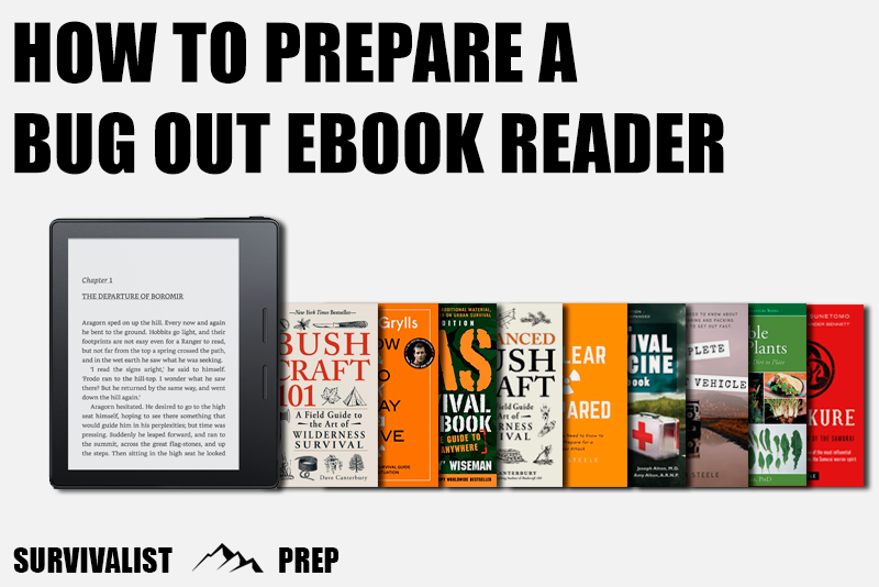 How to Prepare a Bug Out Ebook Reader or Bug Out Kindle