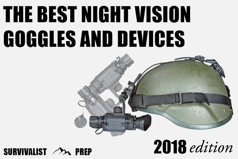 The Best Night Vision Goggles and Devices for 2018