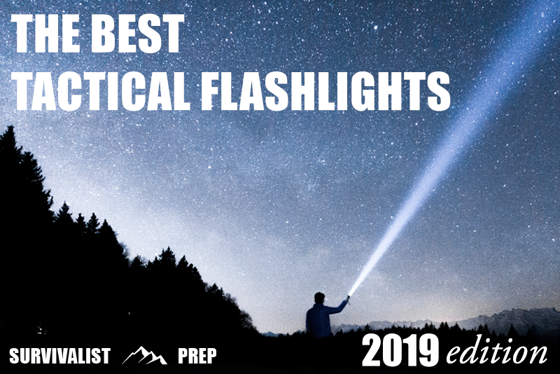 The Best Tactical Flashlights for 2019